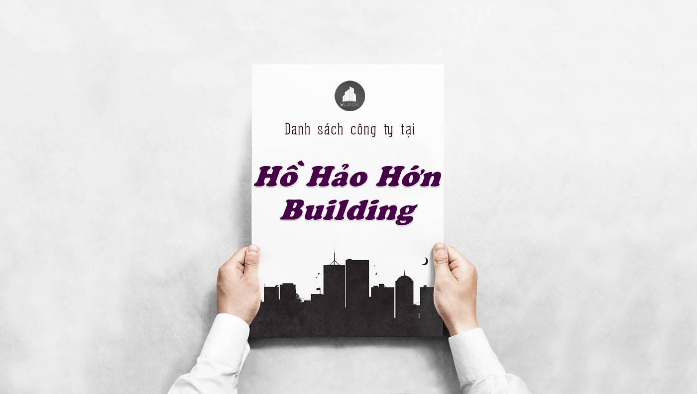 Danh sách công ty thuê văn phòng tại Hồ Hảo Hớn Building, Quận 1