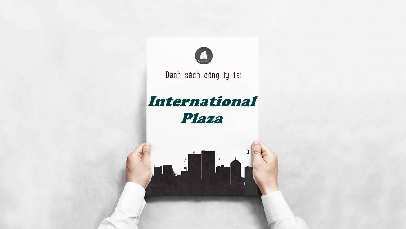 Danh sách công ty thuê văn phòng tại International Plaza, Quận 1