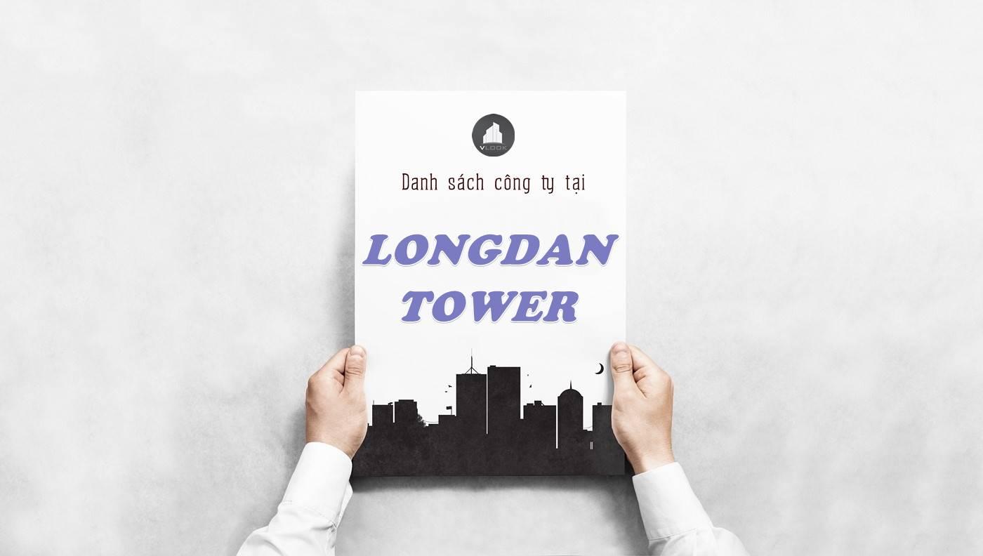 Danh sách công ty thuê văn phòng tại Longdan Tower, Quận 1
