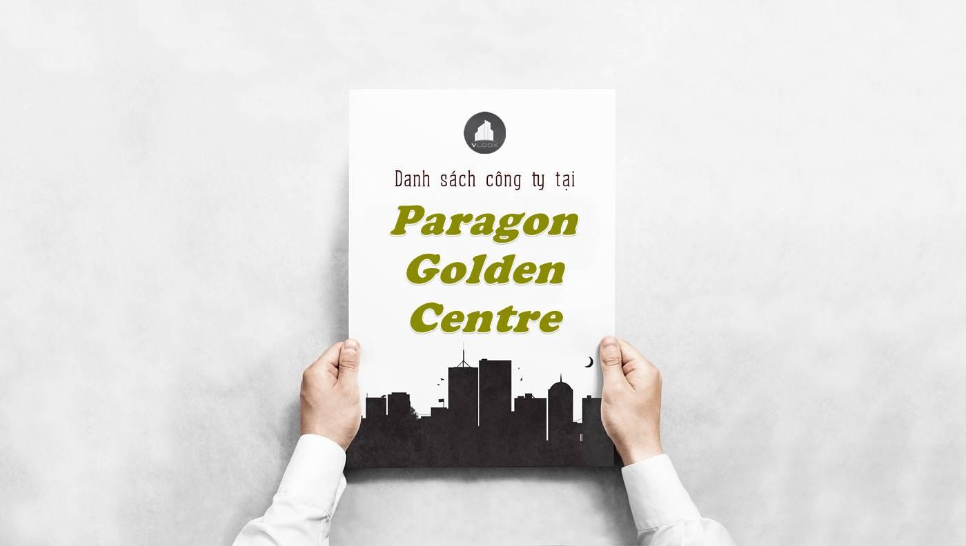 Danh sách công ty thuê văn phòng tại tòa nhà Paragon Golden Centre, Quận 1
