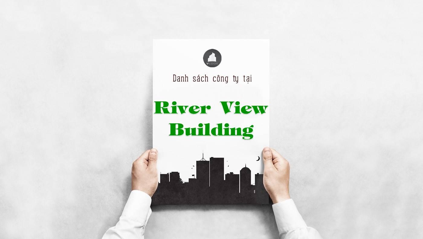 Danh sách công ty thuê văn phòng tại tòa nhà River View Building, Quận 1