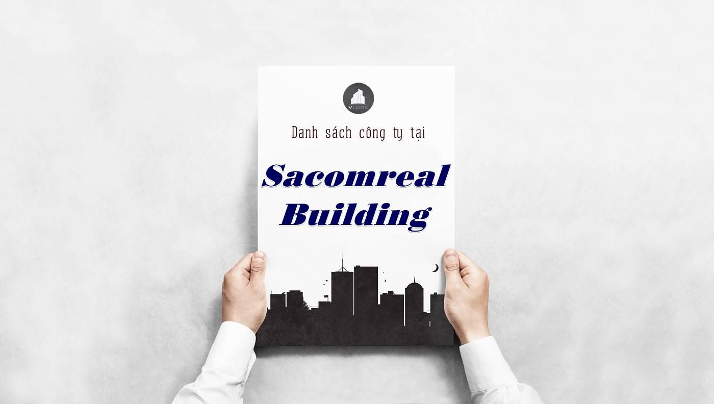 Danh sách công ty thuê văn phòng tại Sacomreal Building, Quận 1