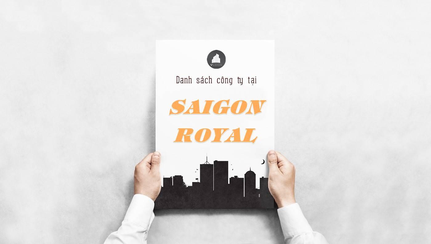 Danh sách công ty thuê văn phòng tại Saigon Royal, Quận 1