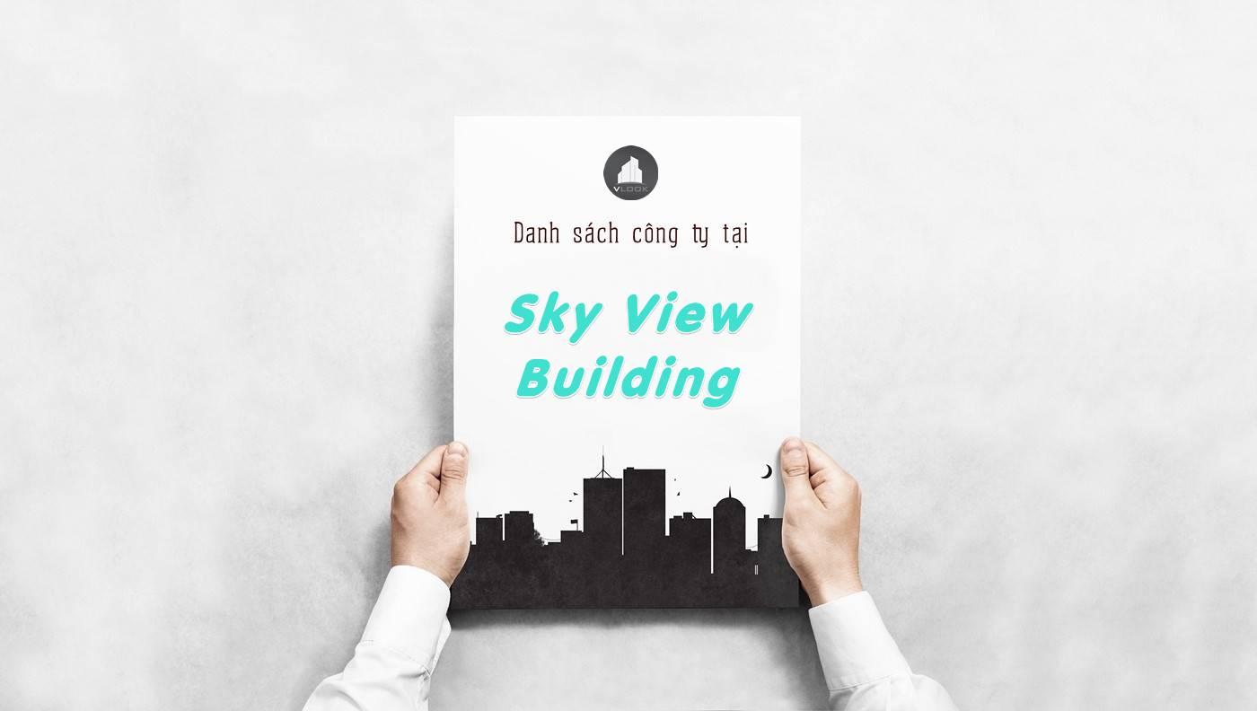 Danh sách công ty thuê văn phòng tại tòa nhà Sky View Building, Quận 1