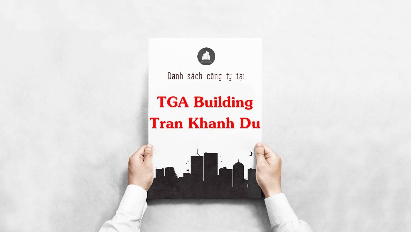 Danh sách công ty thuê văn phòng tại TGA Building Trần Khánh Dư, Quận 1