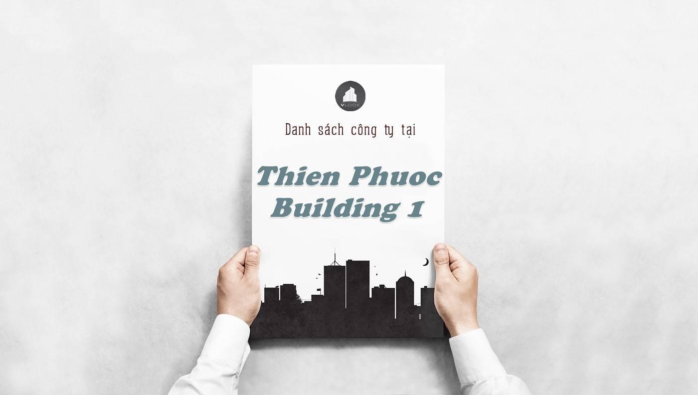 Danh sách công ty thuê văn phòng tại Thiên Phước Building 1, Quận 1