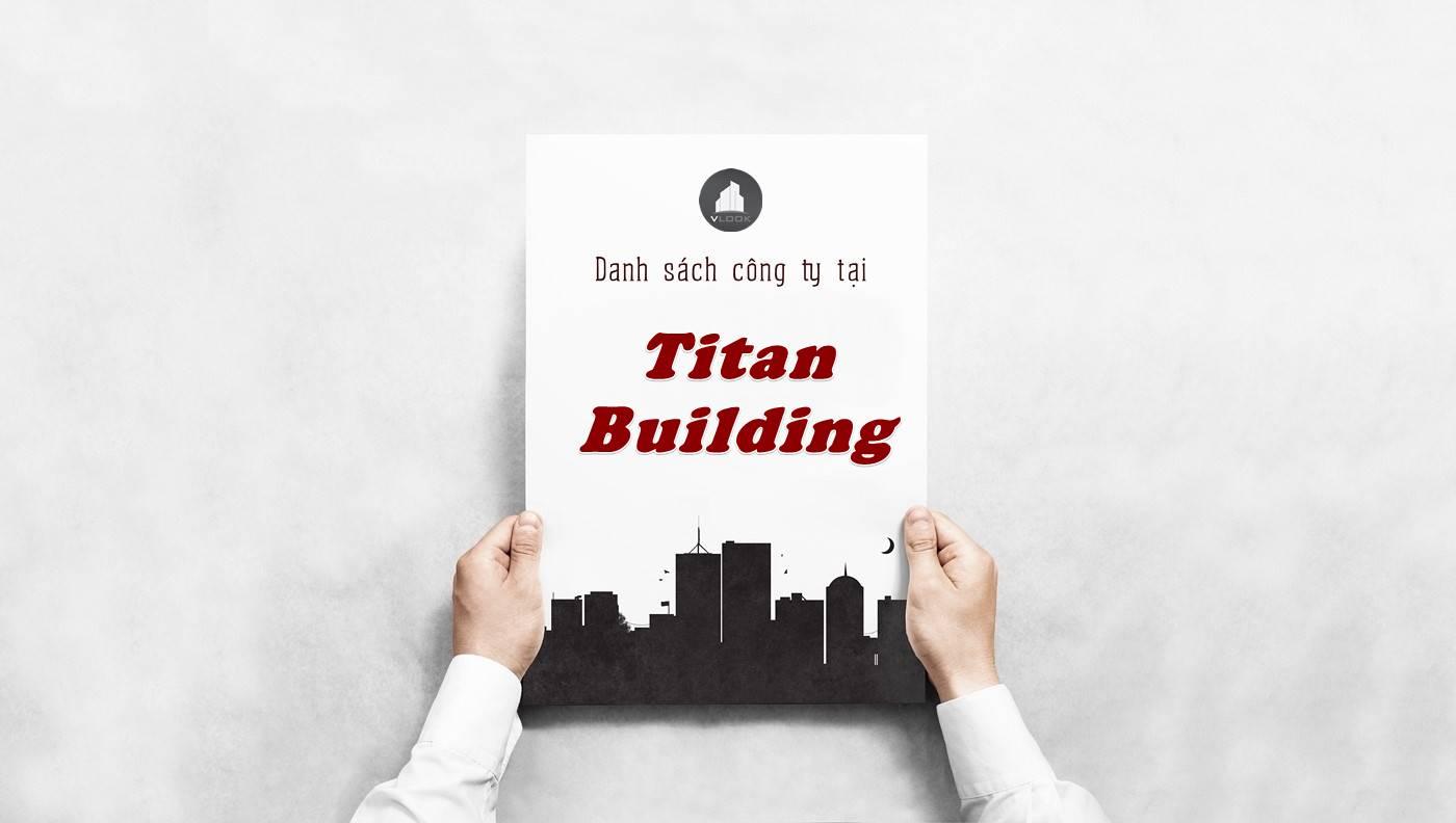 Danh sách công ty thuê văn phòng tại Titan Building, Quận 1