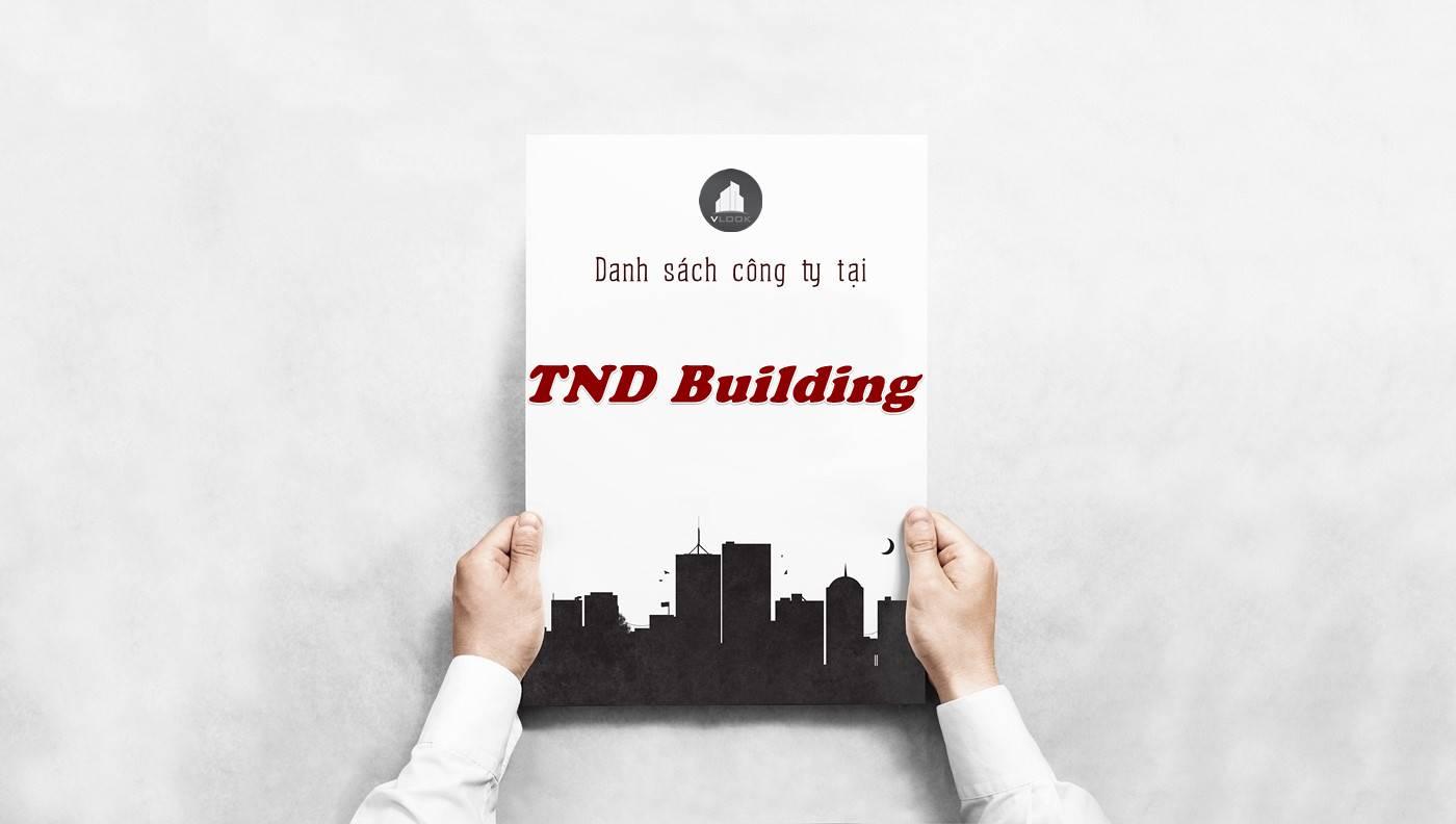 Danh sách công ty thuê văn phòng tại tòa nhà TND Building, Quận 1