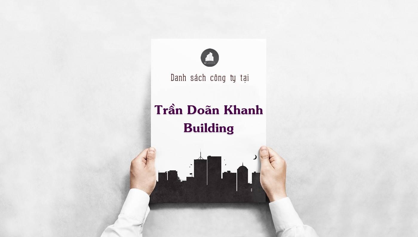 Danh sách công ty thuê văn phòng tại Trần Doãn Khanh Building, Quận 1