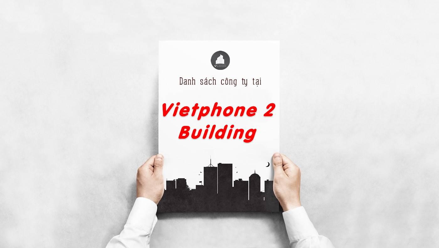 Danh sách công ty thuê văn phòng tại Vietphone 2 Building, Quận 1