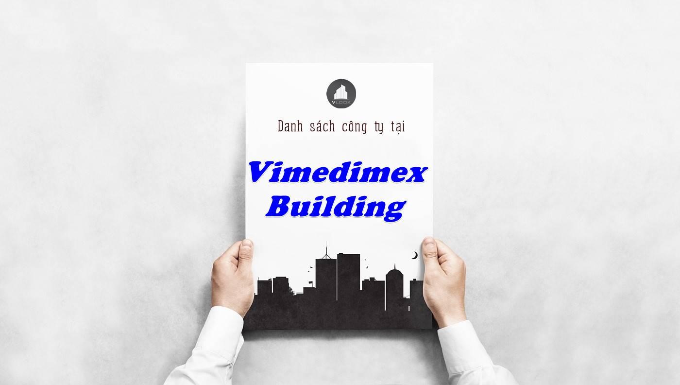 Danh sách công ty thuê văn phòng tại Vimedimex Building, Quận 1