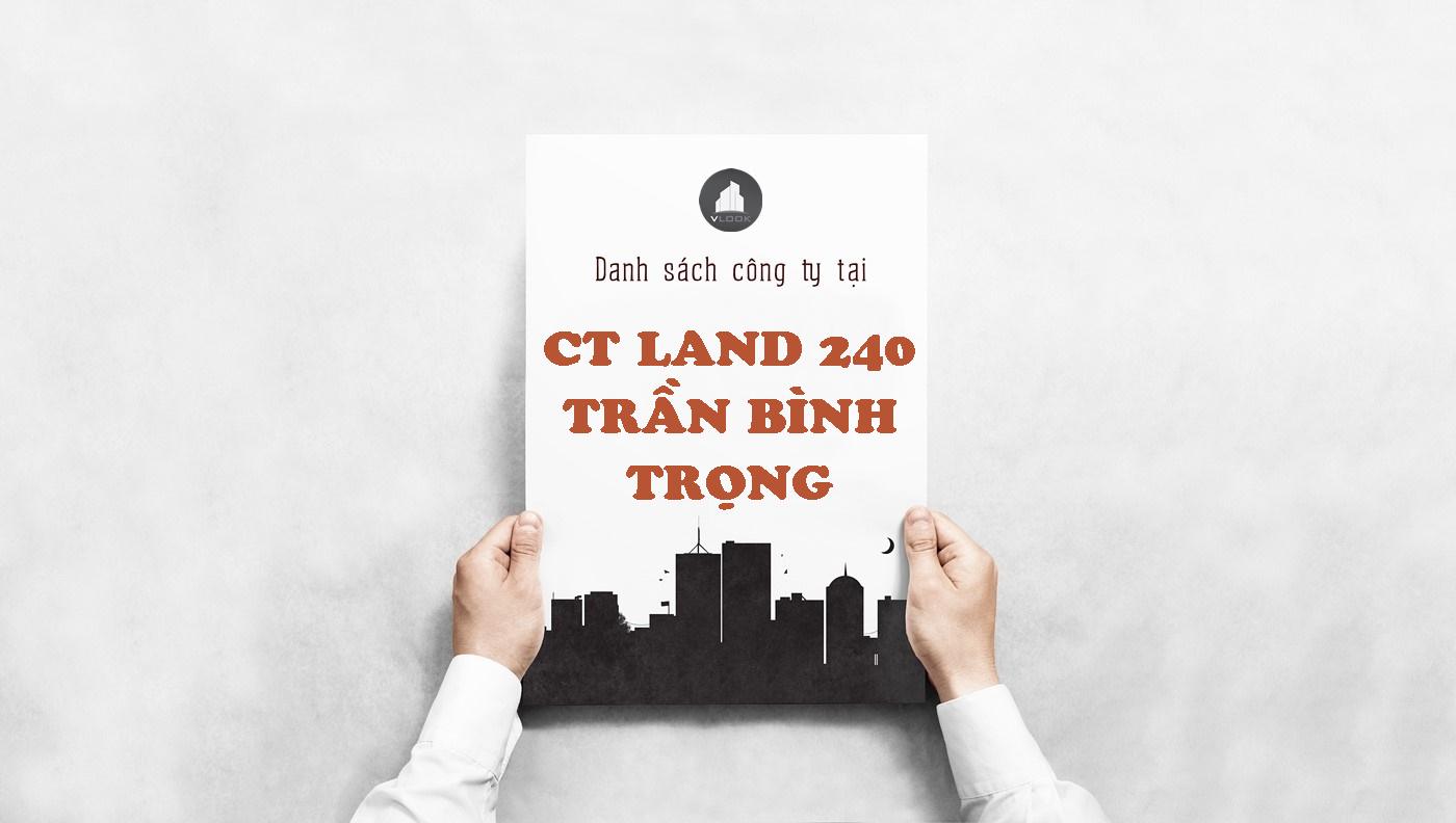 Danh sách công ty tại tòa nhà CT Land 240 Trần Bình Trọng, Quận 5