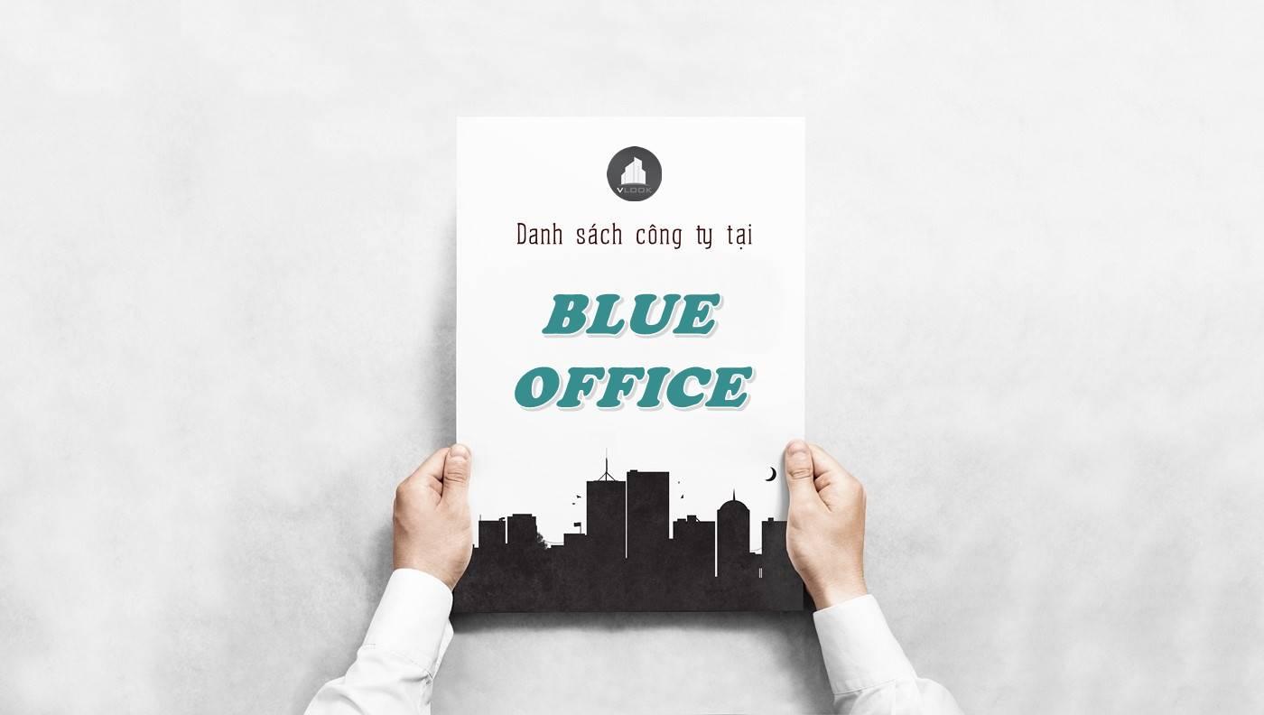 Danh sách công ty thuê văn phòng tại tòa nhà Blue Office, Quận 2