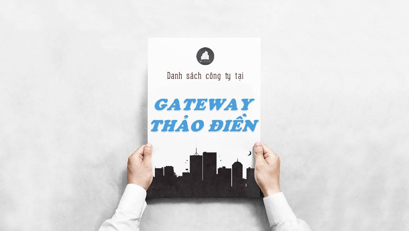 Danh sách công ty thuê văn phòng tại Gateway Thảo Điền, Quận 2