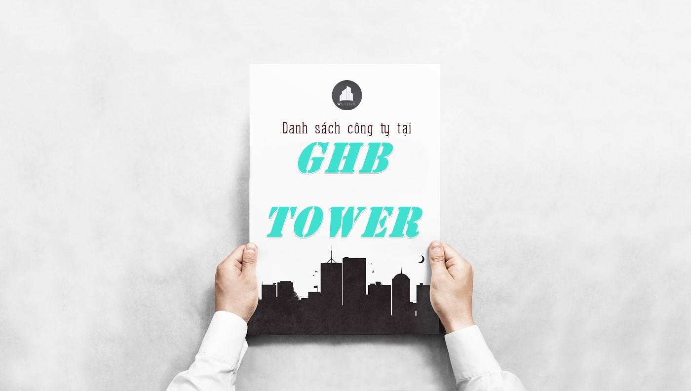 Danh sách công ty thuê văn phòng tại tòa nhà GHB Tower, Quận 2
