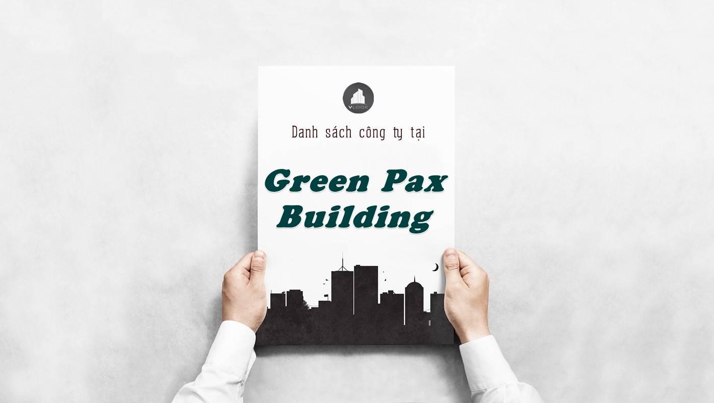 Danh sách công ty thuê văn phòng tại Green Pax Building, Quận 2