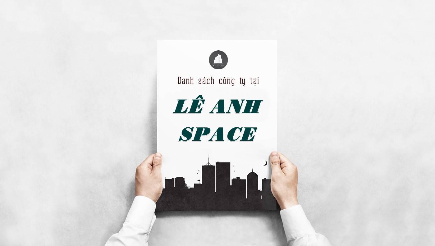 Danh sách công ty thuê văn phòng tại Lê Anh Space, Quận 2