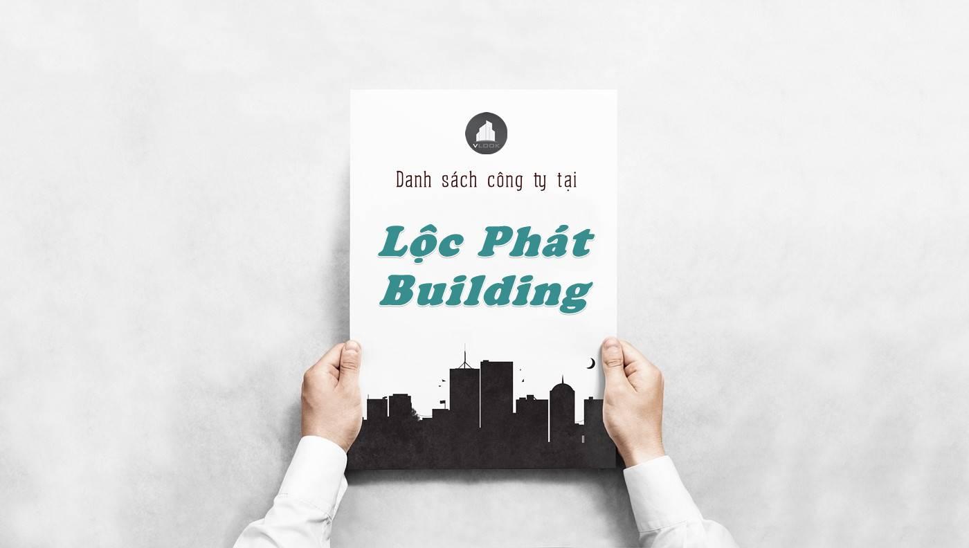Danh sách công ty thuê văn phòng tại tòa nhà Lộc Phát Building, Quận 2