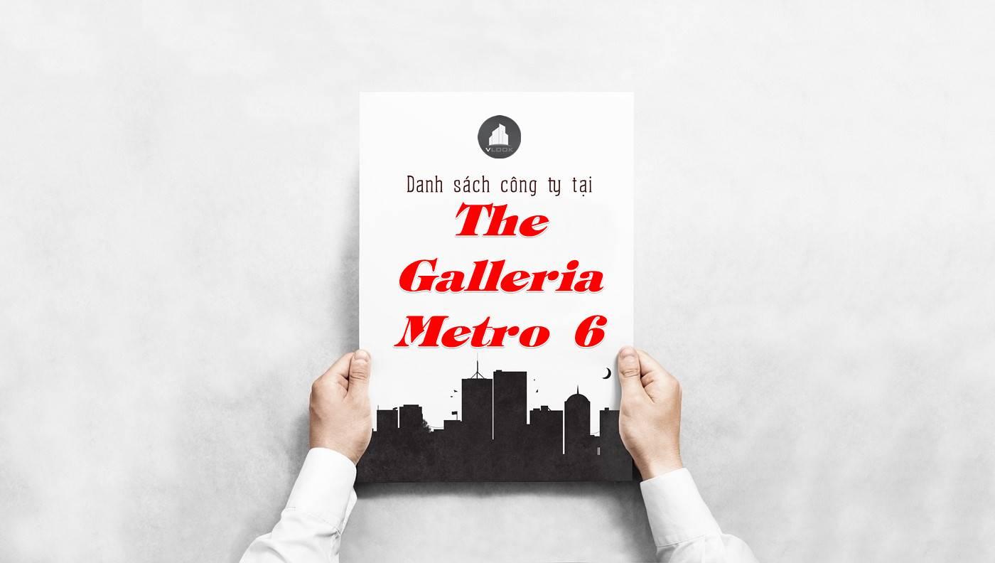Danh sách công ty thuê văn phòng tại The Galleria Metro 6, Quận 2