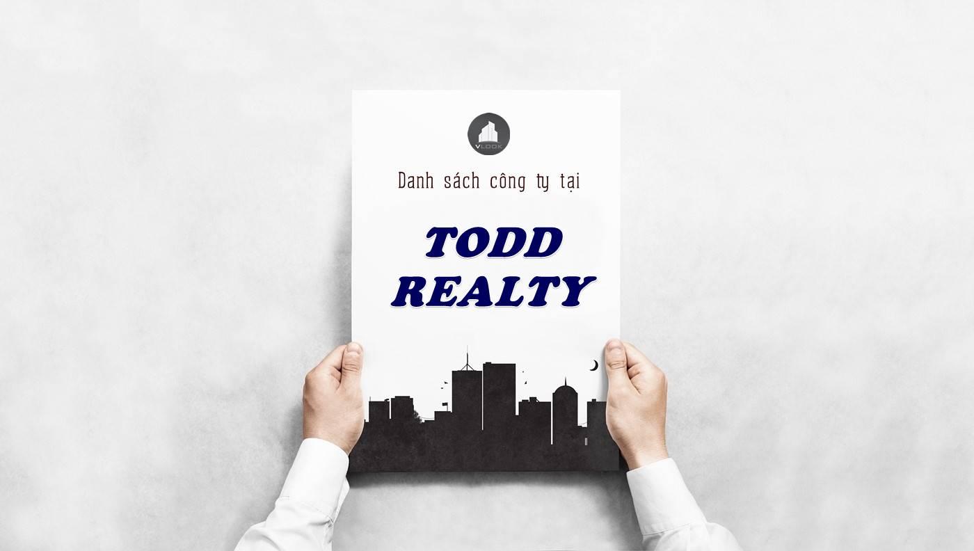 Danh sách công ty thuê văn phòng tại Todd Realty, Quận 2
