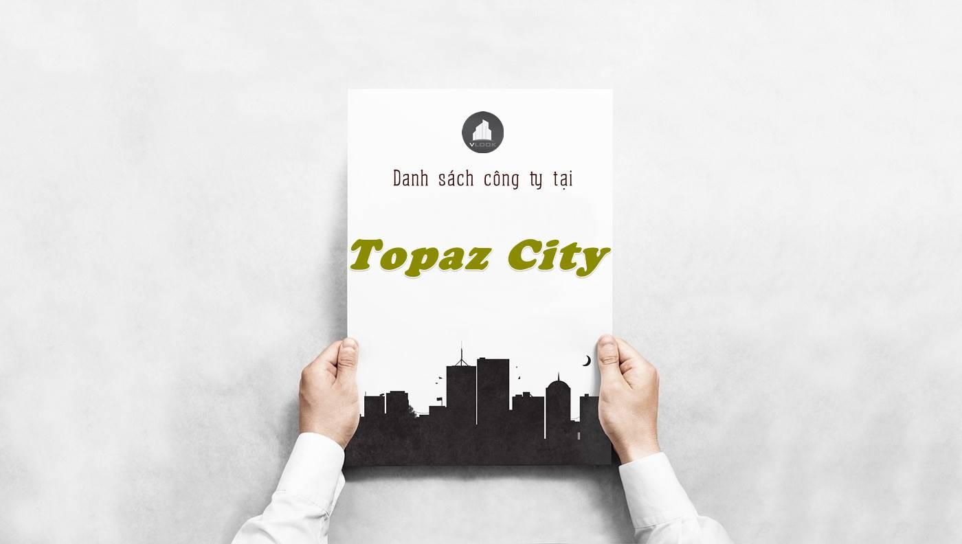 Danh sách công ty thuê văn phòng tại Topaz City, Quận 8