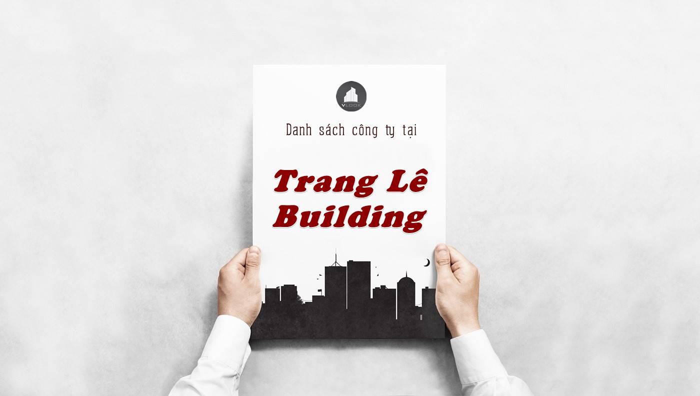 Danh sách công ty thuê văn phòng tại Trang Lê Building, Quận 8