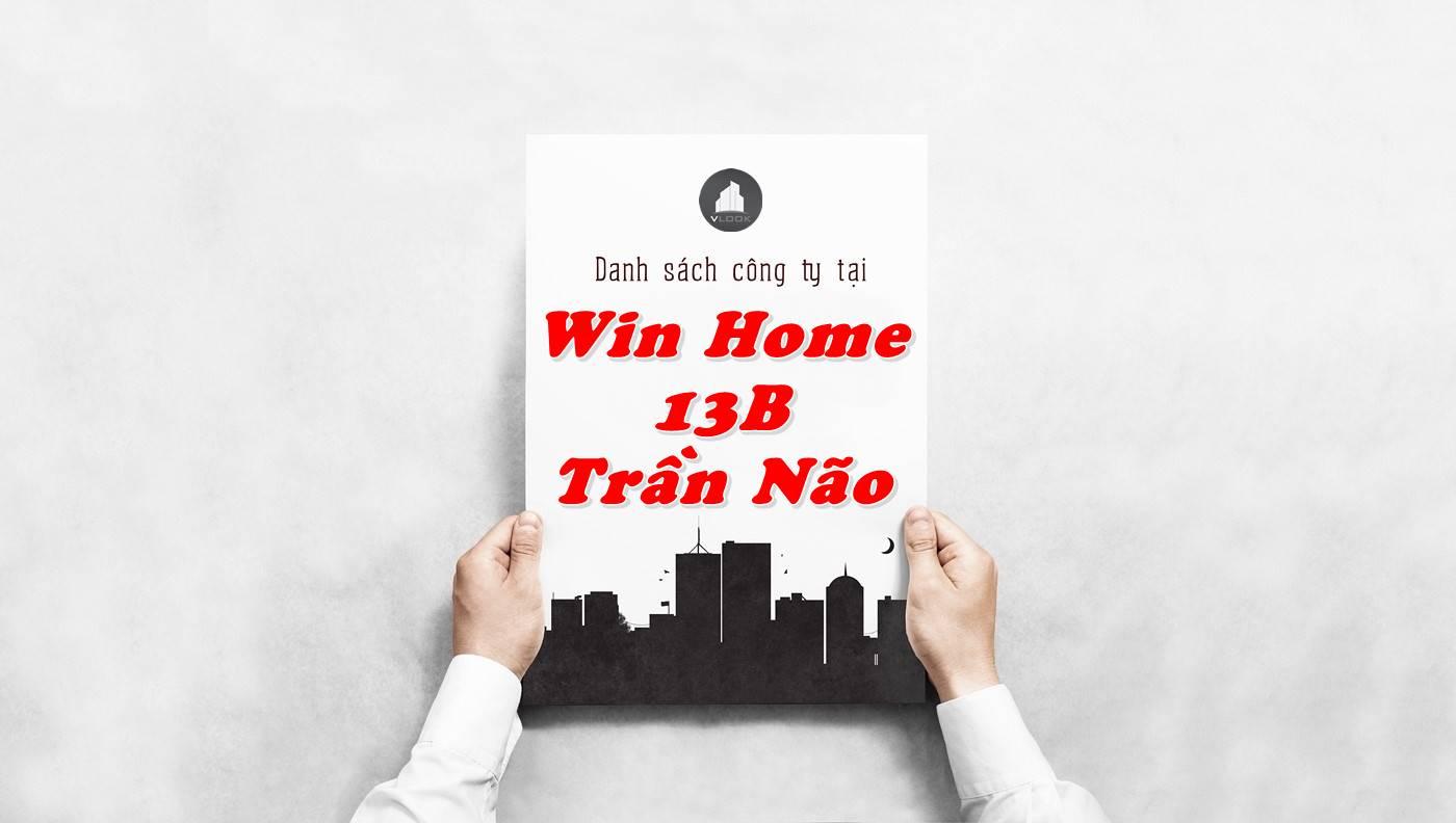 Danh sách công ty thuê văn phòng tại Win Home 13B Trần Não, Quận 2