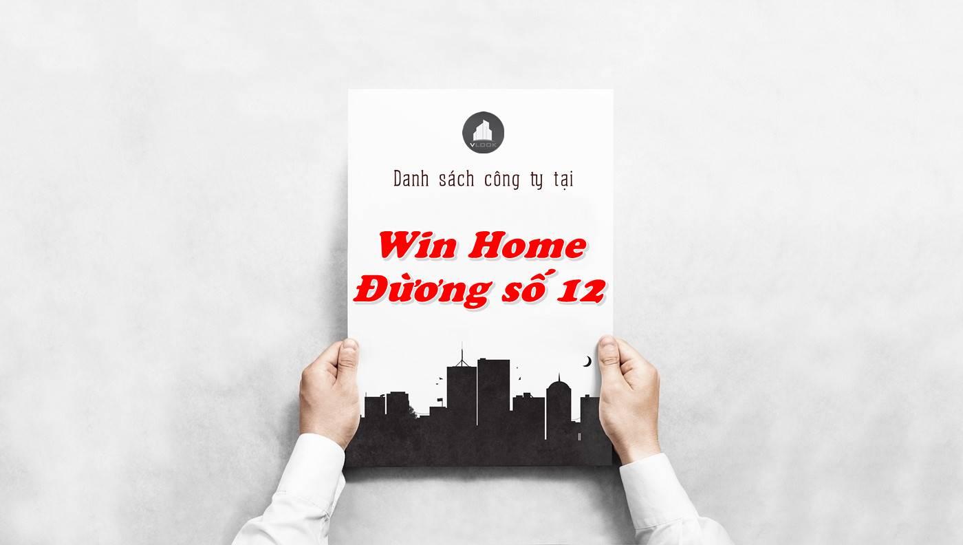 Danh sách công ty thuê văn phòng tại Win Home Đường số 12, Quận 2
