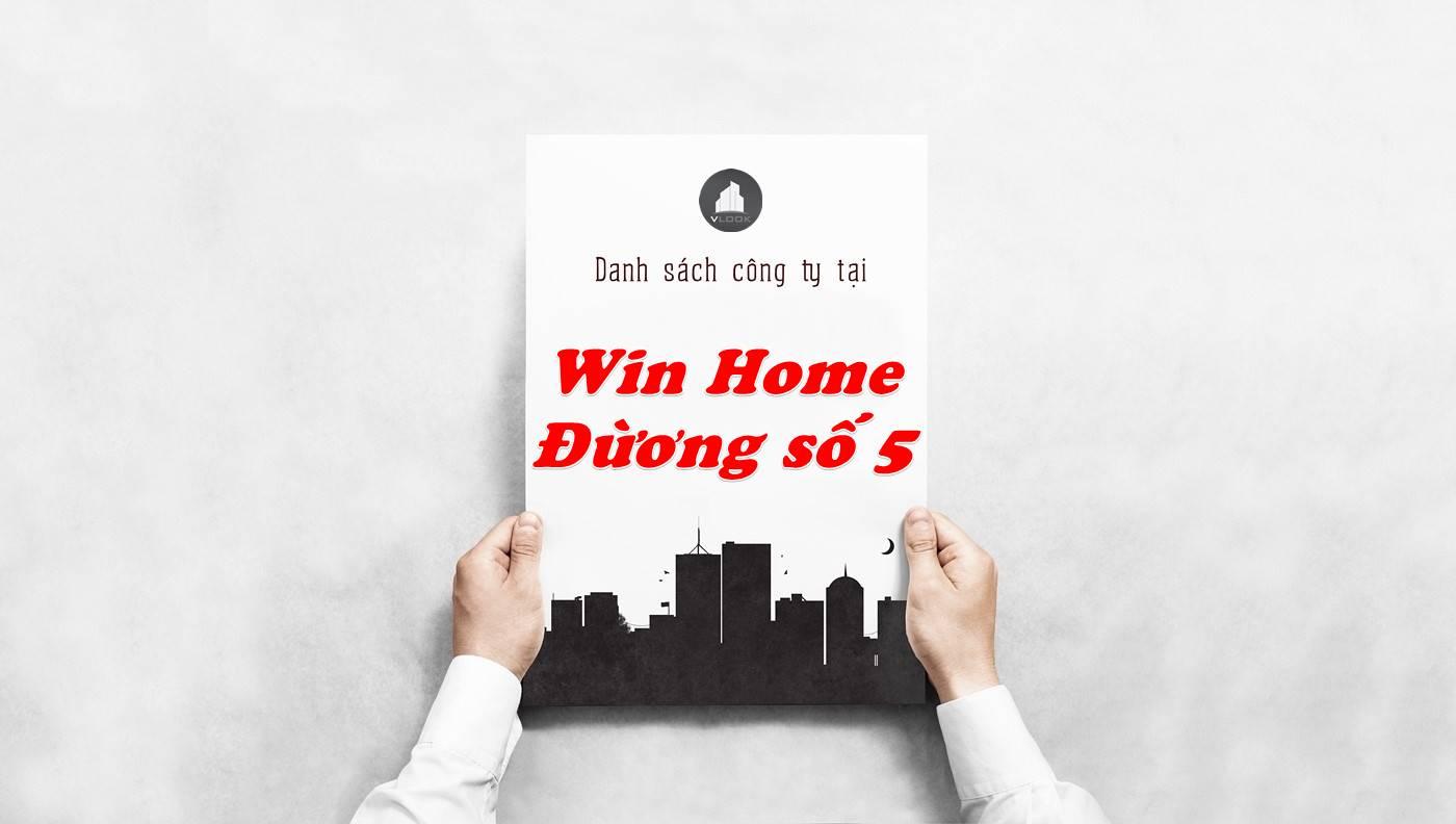 Danh sách công ty thuê văn phòng tại Win Home Đường số 5, Quận 2
