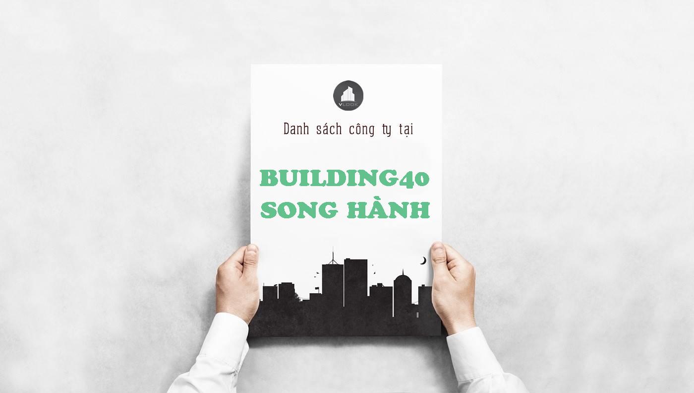 Danh sách công ty thuê văn phòng tại Building 40 Song Hành, Quận 2