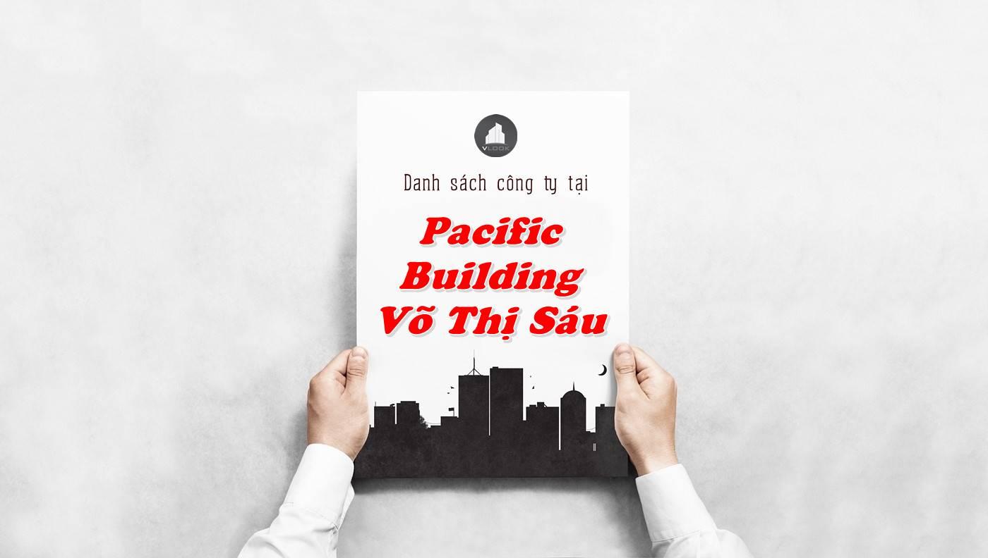 Danh sách công ty thuê văn phòng tại Pacific Building Võ Thị Sáu, Quận 3