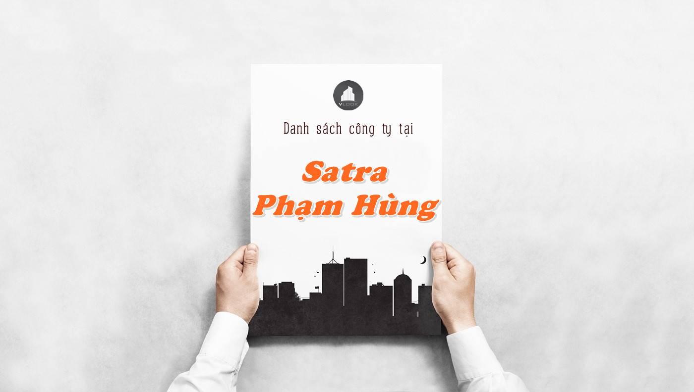 Danh sách công ty thuê văn phòng tại Satra Phạm Hùng, Huyện Bình Chánh