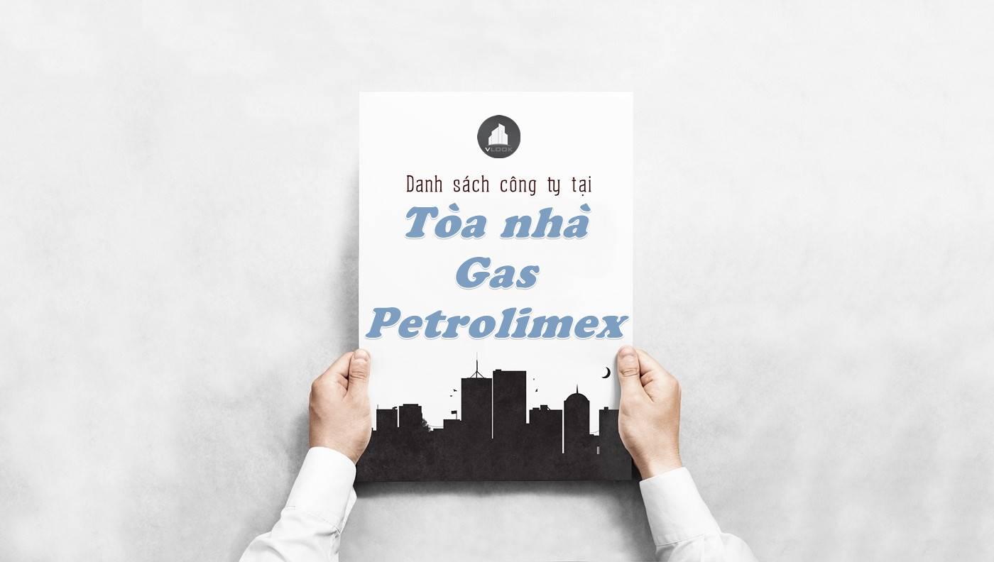 Danh sách công ty thuê văn phòng tại Tòa nhà Gas Petrolimex, Quận Bình Thạnh