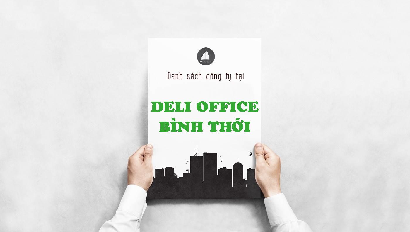 Danh sách công ty thuê văn phòng tại Deli Office Bình Thới, Quận 11