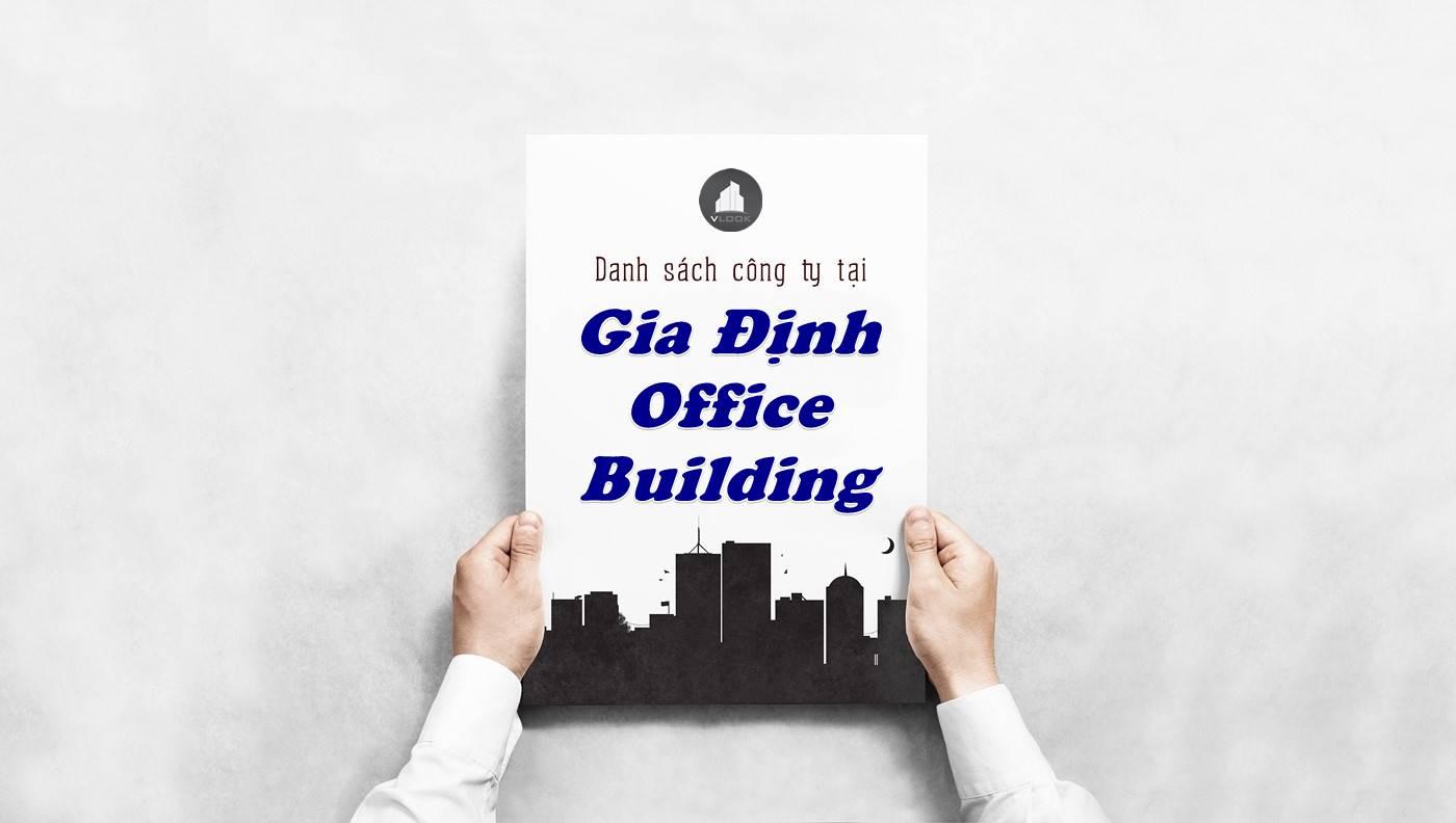 Danh sách công ty thuê văn phòng tại Gia Định Office Building, Quận Thủ Đức