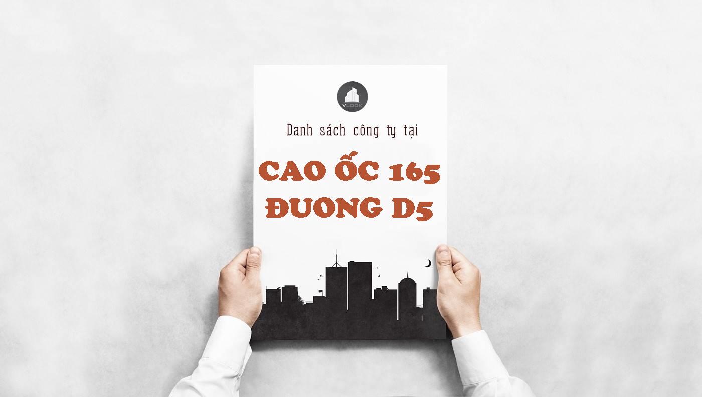 Danh sách công ty thuê văn phòng tại Cao ốc 165 Đường D5, Quận Bình Thạnh