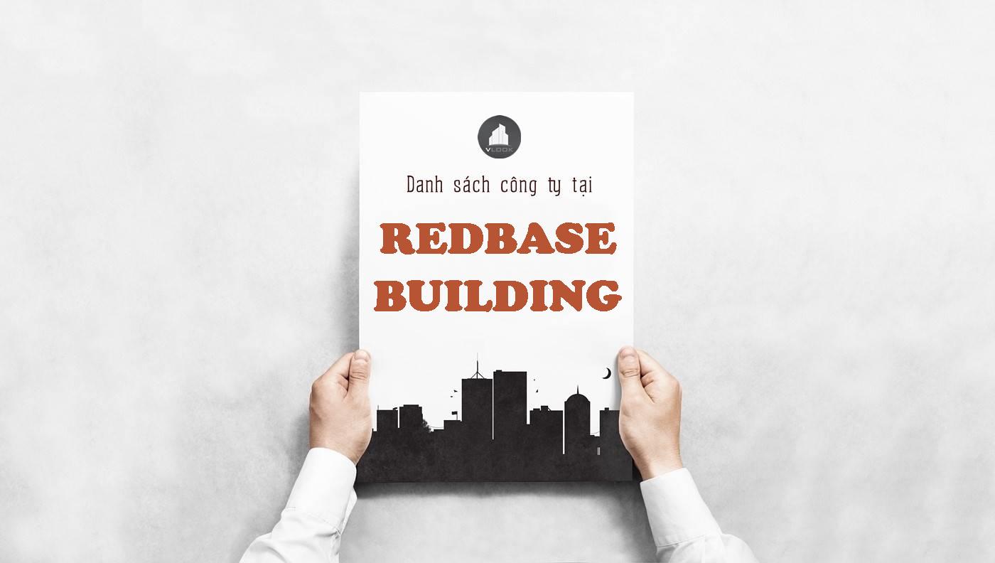 Danh sách công ty thuê văn phòng tại Redbase Building, Quận Phú Nhuận