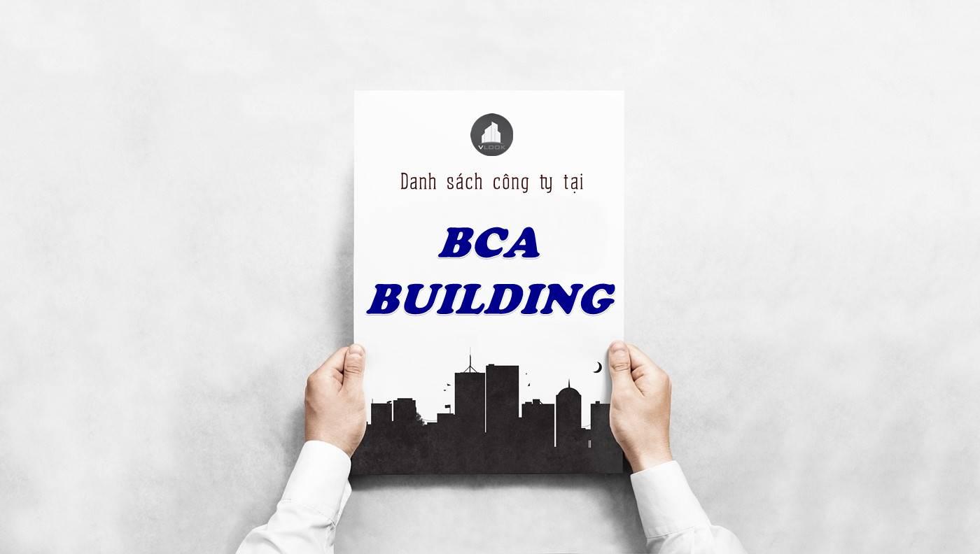 Danh sách công ty thuê văn phòng tại BCA Building, Quận 10