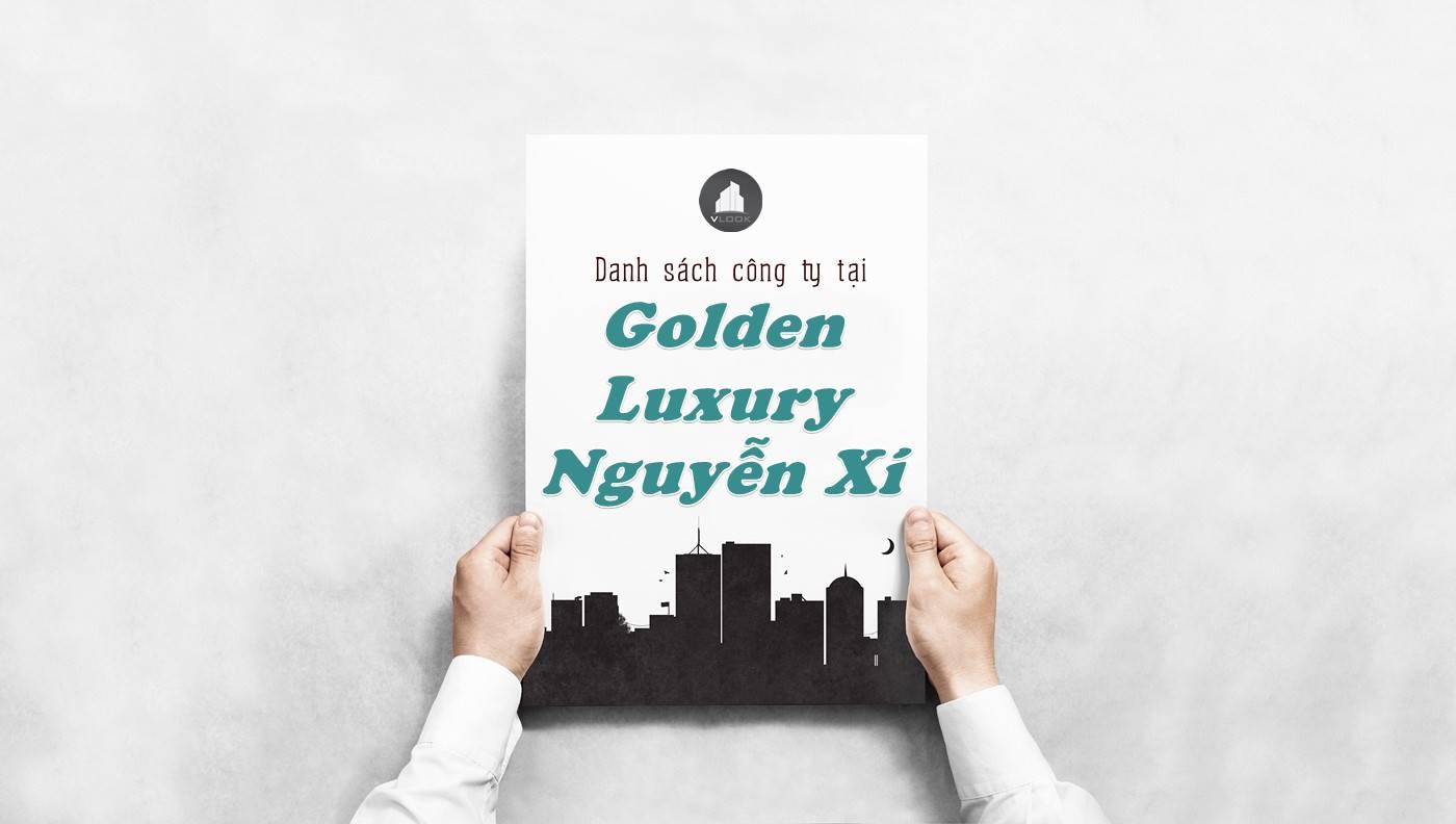 Danh sách công ty thuê văn phòng tại Golden Luxury Nguyễn Xí, Quận Bình Thạnh