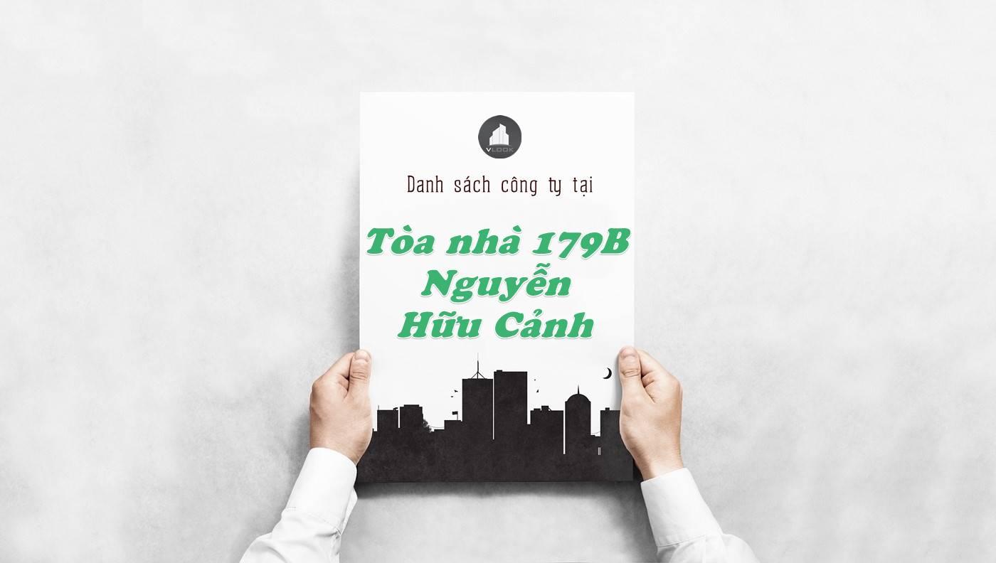 Danh sách công ty thuê văn phòng tại Tòa nhà 179B Nguyễn Hữu Cảnh, Quận Bình Thạnh