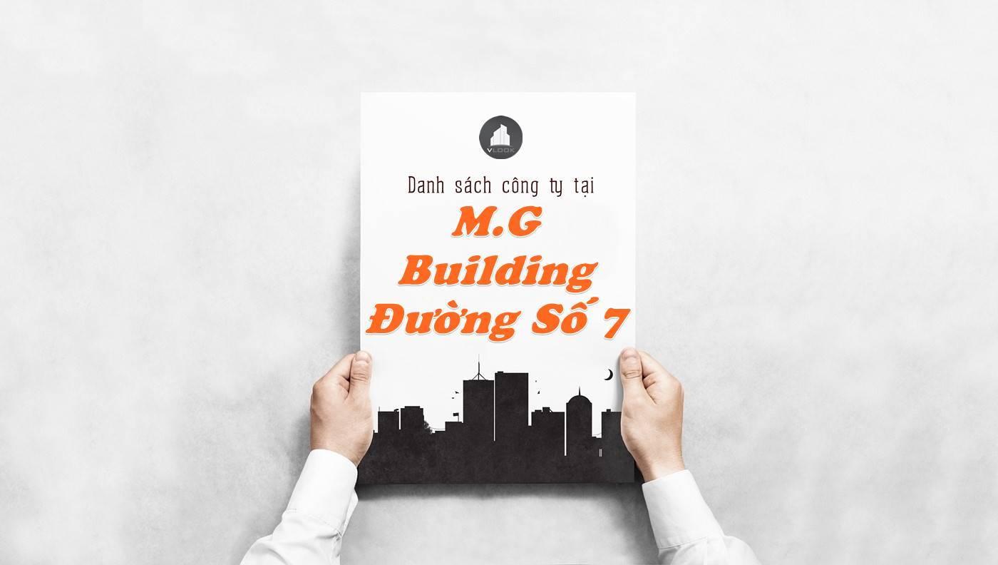 Danh sách công ty thuê văn phòng tại M.G Building Đường Số 7, Quận 2