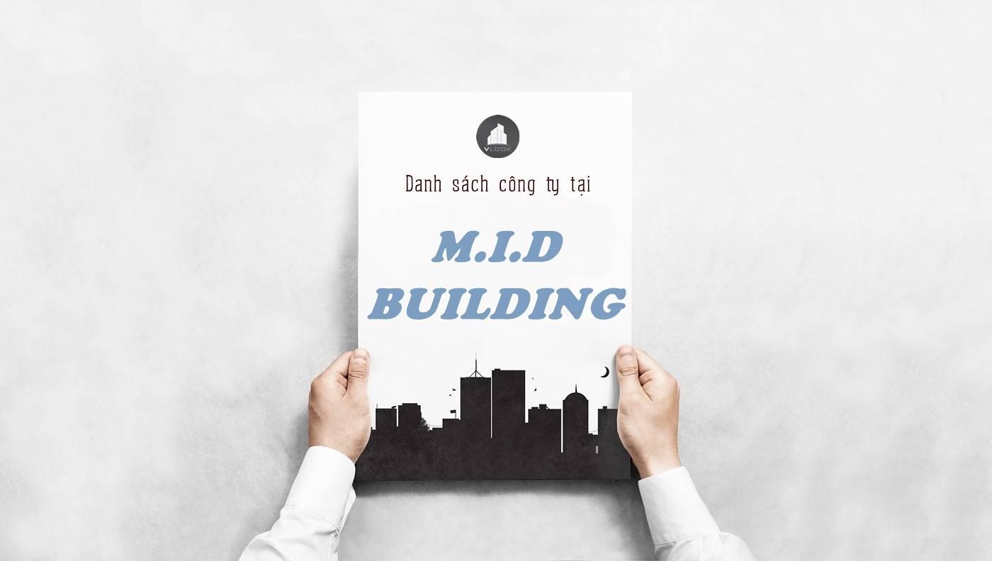 Danh sách công ty thuê văn phòng tại tòa nhà M.I.D Building, Quận Tân Bình