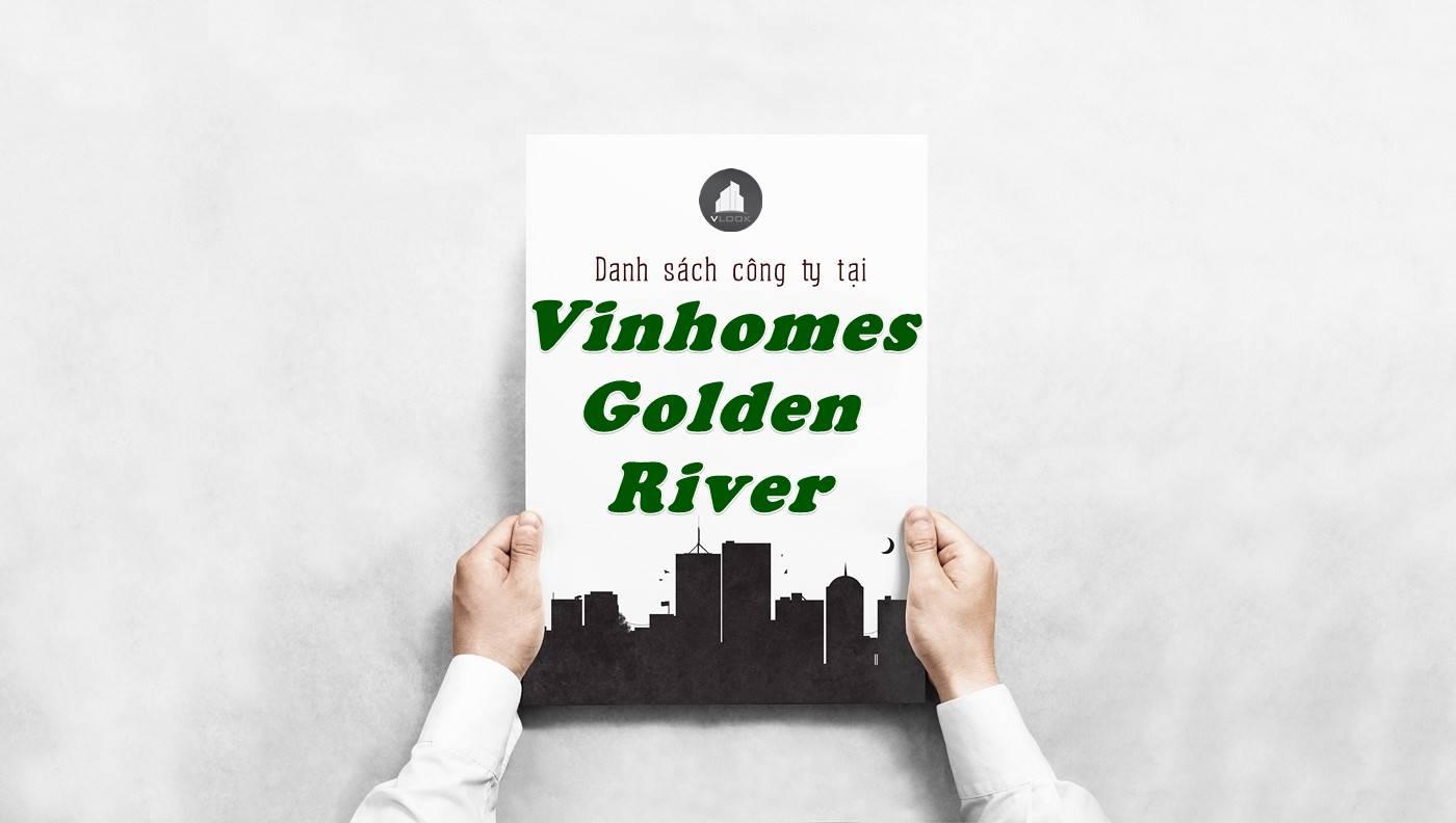 Danh sách công ty thuê văn phòng tại tòa nhà Vinhomes Golden River, Quận 1