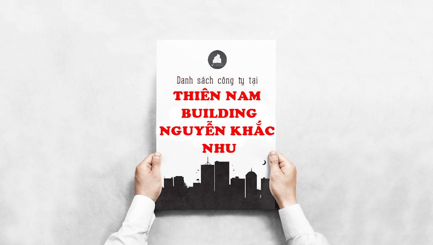 Danh sách công ty thuê văn phòng tại Thiên Nam Building Nguyễn Khắc Nhu, Quận 1