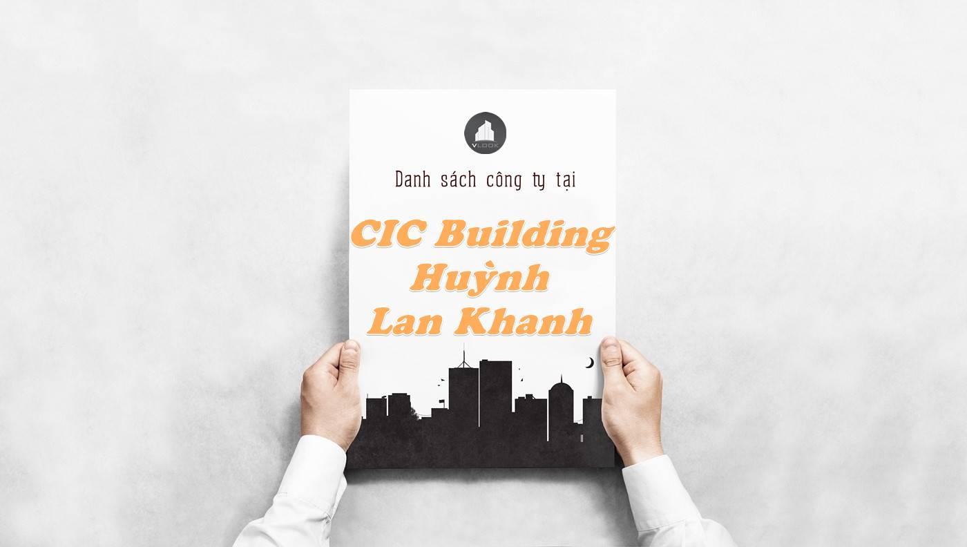 Danh sách công ty thuê văn phòng tại CIC Building Huỳnh Lan Khanh, Quận Tân Bình
