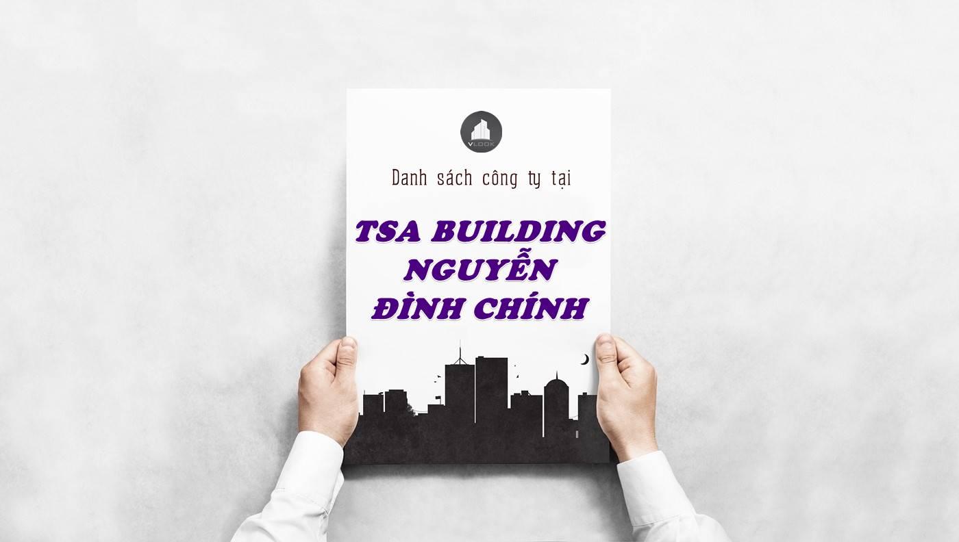 Danh sách công ty tại tòa nhà TSA Building Nguyễn Đình Chính, Quận Phú Nhuận