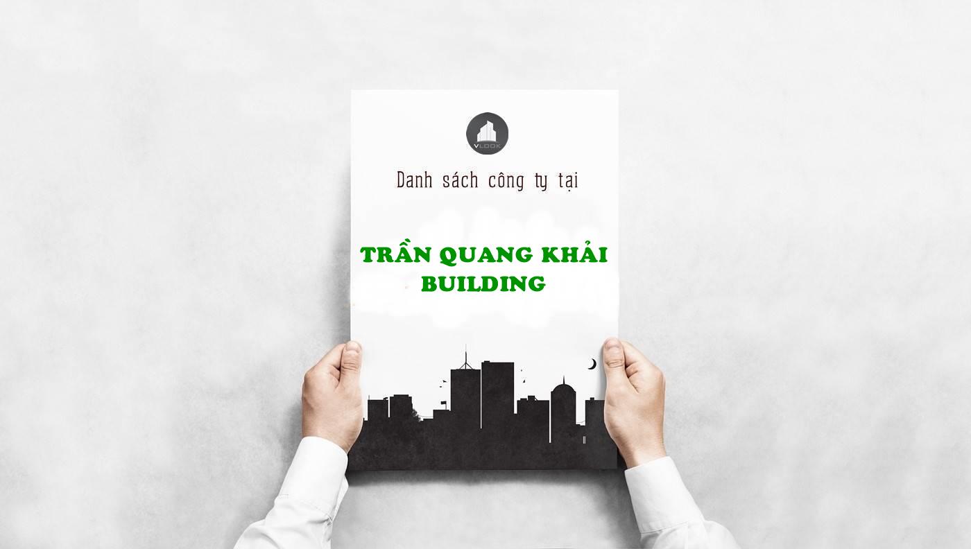 Danh sách công ty thuê văn phòng tại Trần Quang Khải Building, Quận 1