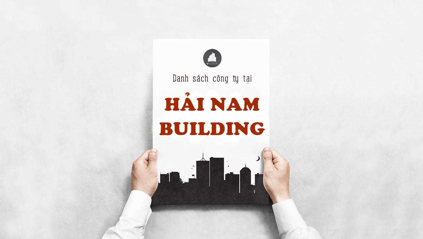 Danh sách công ty thuê văn phòng tại tòa nhà Hải Nam Building, Công Trường Quốc Tế, Quận 3