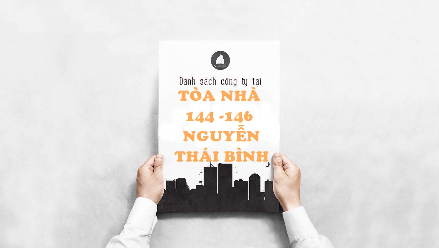 Danh sách công ty thuê văn phòng tại tòa nhà Tòa nhà 144 - 146 Nguyễn Thái Bình, Quận 1