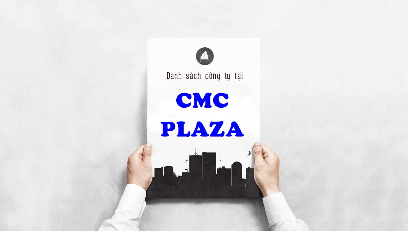 Danh sách công ty thuê văn phòng tại tòa nhà CMC Plaza, Lý Thường Kiệt, Quận Tân Bình